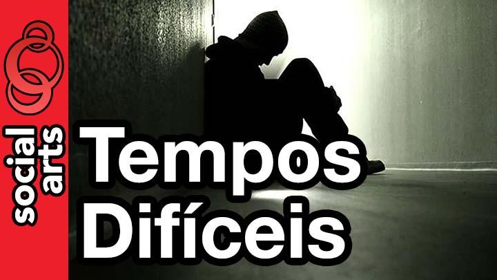 Tempos Difíceis  Motivação para Depressão e Ansiedade